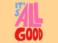 May 31, 2020 - It's all good by Leena Kisonen on Dribbble