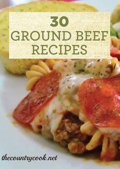 Pin these 30 Ground Beef Recipes for quick and easy dinner references any night…