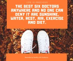 """The best six doctors anywhere and no one can deny it are sunshine, water, rest, air, exercise and diet. Yogurt Health Benefits, Turmeric Health Benefits, Ways To Stay Healthy, Healthy Life, Health Advice, Health Quotes, Home Health, Health And Wellness, Health Questions"