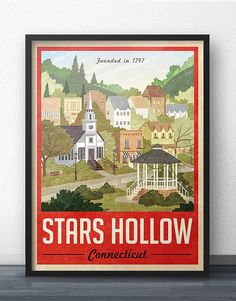 Stars Hollow Poster Vintage Travel Poster - For Gilmore Girls Fans! To a normal person, this might look like a cool vintage travel poster from yesteryear, however a TRUE Gilmore Girls fan will appreciate your love and dedication to keeping Stars Hollow alive even years after the series finale! #StarsHollow #GilmoreGirls