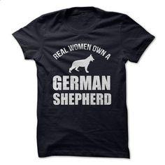 REAL WOMEN OWN A GERMAN SHEPHERD - #long sleeve t shirts #customized hoodies. MORE INFO => https://www.sunfrog.com/Pets/REAL-WOMEN-OWN-A-GERMAN-SHEPHERD.html?60505
