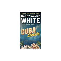 Cuba Straits (Paperback) (Randy Wayne White)