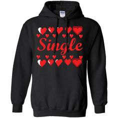 Hi everybody!   Funny Single Valentine's Day Gift T-Shirt - Hoddie https://vistatee.com/product/funny-single-valentines-day-gift-t-shirt-hoddie/  #FunnySingleValentine'sDayGiftTShirtHoddie  #FunnySingleTShirt #SingleHoddie #Valentine's #DayHoddie #GiftHoddie #T