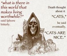 Sourcery, Discworld, my favorite.Terry Pratchett quote ever. Terry Pratchett Death, Terry Pratchett Discworld, Love Book, Book Quotes, Book Lovers, Book Worms, Make Me Smile, In This World, Crazy Cat Lady