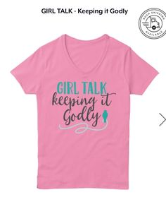 GIRL TALK - Keeping It Godly This is a perfect discussion starter for women to engage young ladies in positive, Godly talk. Love this! Find out why the shirt was created and purchase at the link below.