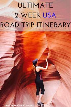 Ultimate 2 Week USA Road Trip Itinerary across Nevada, Utah and Arizona.