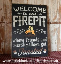 Hey, I found this really awesome Etsy listing at https://www.etsy.com/listing/189661143/welcome-to-our-fire-pit-wooden-sign