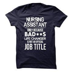 Nursing Assistant T-Shirt T Shirt, Hoodie, Sweatshirt