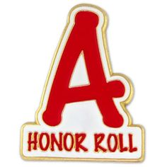 "A Honor Roll Pin. 1"" die struck, soft enamel filled, gold plated. $3.95"