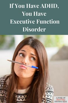 What is executive functioning and why should you care about it? Because having ADHD means you also have executive function disorder.