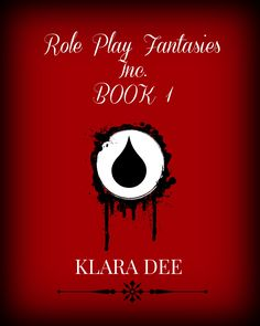 New cover for my latest book - ROLE PLAY FANTASIES INC - BOOK 1