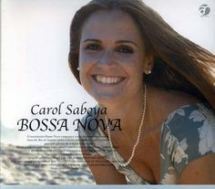 Bossa Nova (2003) - Carol Saboya