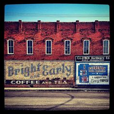 """Bright and Early"" and other ghost signs in historic (small town) Hico, Texas"