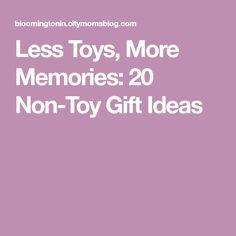 Less Toys, More Memories: 20 Non-Toy Gift Ideas
