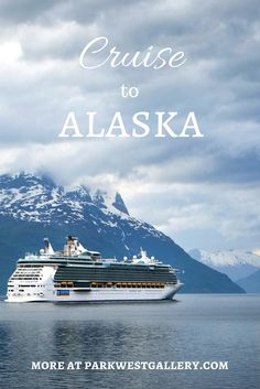 Everything you need to know to start planning your Alaska cruise adventure!