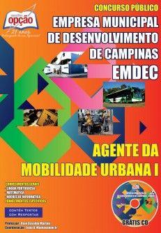 Apostila Concurso Empresa Municipal de Desenvolvimento de Campinas - EMDEC / 2014: - Cargo: Agente da Mobilidade Urbana I