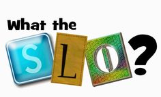 SLO. SGM. SGO. Whatever your state calls them, they can be more than overwhelming. When our school began the task of writing ours more than a year ago, I was completely frustrated. Although I had tau