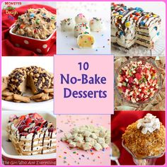 10 No-Bake Desserts. . I think the kids would love to help make the monster cookie dough dip! :)