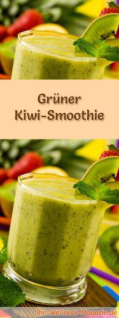 Rezept für einen Grünen Smoothie mit Kiwi: Der gesunde grüne Kiwi-Smoothie ist Low Carb, Low Fat, kalorienarm, entwässert und entgiftet ...