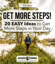 I've been looking for ways to fire up my steps and move more (especially because I'm trying to look good for my bestie's wedding in a few weeks). Here are the things I've found that work if, especially if you feel like it's a struggle to get in those steps. Read more at ecologyrunner.com