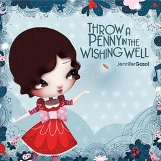 Throw a Penny in the Wishing Well-Jennifer Gasoi Children's Music - Using Little Blue Car for my Going on Vacation in the Car theme.