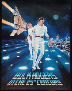 NBC/Burger King Promo poster for the Buck Rogers tv series of the early / ***HISTORICAL NOTE: this came out in the EARLY Notice how there's a HINT of that old, stylized SciFi movie posters! By the that style is pretty much totally gone. Sci Fi Tv Series, Sci Fi Tv Shows, Classic Tv, Classic Movies, Sci Fi Movies, Movie Tv, Buck Rodgers, Rogers Tv, Cinema