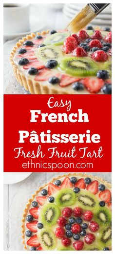 The best ever fruit tart from scratch and simple to make! This has a creamy vanilla filling with a nice crunchy shortbread crust topped off with fresh fruit! Delicious! You are going to love the French patisserie style tart! It's so simple to make, bake the shortbread crust, whip together the filling and add to the crust and add the fruit.  | ethnicspoon.com