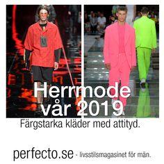 f6f47857c0f5 Herrmode vår 2019: Färgstarka kläder med attityd. Vi fortsätter att kolla  in det som