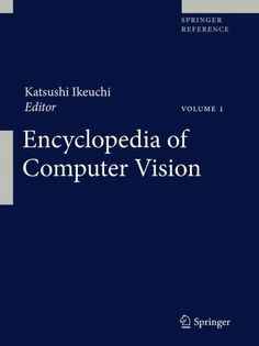 Computer Vision: A Reference Guide
