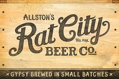 Rat City Beer Co.  Similar attraction. Love that this is wood, but logotype would work without the background. Also, could translate to chalkboard, a current trend.  I'd like our logo to be in line with contemporary trends, but not be trendy.