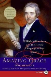 Amazing Grace by Eric Metaxas. I know, I know, definitely read Bonhoeffer, too. But I had read this first and loved the author's warm tone and very readable account of William Wilberforce. And yes, I mainly watched the movie because Ioan Gruffudd was in it, but I was so glad I read this as well. Wilberforce was truly a force to be reckoned with, and ahead of his time as a champion of social justice.