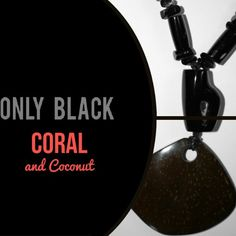@BlackCoral4you Black Coral necklace and Coconut pendant #black #coral #necklace #coconut #pendant #jewelry #beach #boutique #boutiquelove #springstyle #summer #style #summeriscoming #sterlingsilver #sunny #fashion #fashionjewelry #fashionista #fashionblogger #fashiontrends #designed  #diy #woman #womenintheboardroom #handcraft #handmade