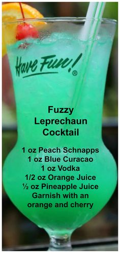 Fuzzy Leprechaun Cocktail ~ The drink is bright green but tastes like a peach.