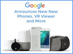 Find out what new products Google announced, including phones, a virtual reality viewer, Wi-Fi router, smart speaker and more. via @wonderoftech