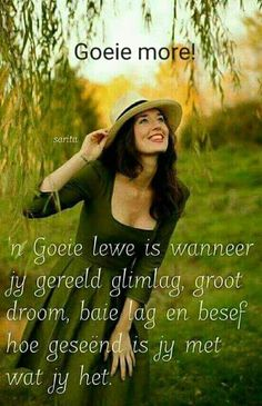 Random things that appeal to me on a variety of levels. Afrikaanse Quotes, Goeie More, Color Psychology, Faith In Love, Morning Wish, Strong Quotes, Jesus Quotes, Qoutes, Bible