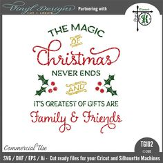- Magic of Christmas. Sold By business commercial useAvailable in SVG, DXF, EPS and Ai formats.Works in Cricut Designs space andSilhouette Studio Basic,Silhouette Designer Edition andSilhouette Business Edition Christmas Vinyl, Christmas Signs, Silhouette Machine, Silhouette Files, Silhouette Cameo, Christmas Projects, Christmas Crafts, Christmas Ideas, Lettering Design