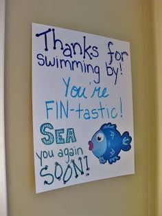 FOR AVAS BDAY PARTY Under the Sea party. Sign at the exit door. Thanks for swimming by. You're fin-tastic! Sea you again soon! Under The Sea Theme, Under The Sea Party, Ocean Party, Shark Party, Beach Party, 3rd Birthday Parties, Birthday Ideas, 2nd Birthday, Little Mermaid Parties