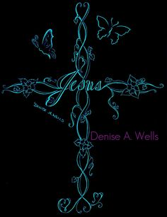 Jesus Cross by Denise A. Wells | by ♥Denise A. Wells♥