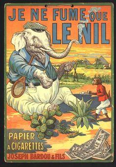 """Je ne fume que LE NIL, papier à cigarettes Joseph Bardou et fils. An exhibit of """"Le musée du Papier"""" in Angouleme."""