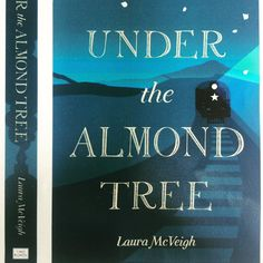 Proof copy of Under the Almond Tree. Publication date 23 Feb 2017.
