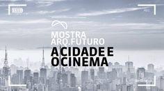 Programação | Mostra Arq.Futuro <br> A Cidade e o Cinema