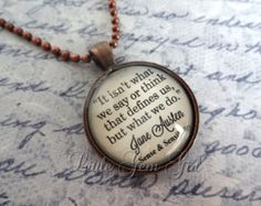 Jane Austen Quote Jewelry - Book Quote Necklace or Keychain - Antique Copper Pendant - Going Away Gift Graduation Jewelry Define Us Quote
