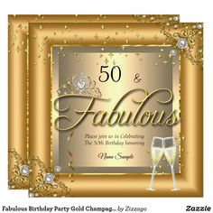 Shop Fabulous Birthday Party Gold Champagne Invitation created by Zizzago. Adult Birthday Party, Princess Birthday, 50th Birthday, Gold Invitations, Birthday Party Invitations, Custom Invitations, Champagne Party, Gold Champagne, Fabulous Birthday