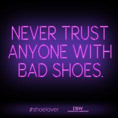 Never. Ever. Ever. #DSW #shoelover