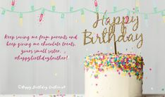Happy Birthday Brother Wishes, Happy Birthday Cake Images, Birthday Wishes, Say Something Nice, Ways To Show Love, Successful Relationships, Cake Pictures, This Is Love, Chocolate Treats