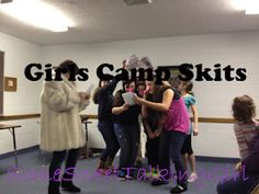 LDS Young Women- girls camp skits- six different skits