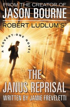 Robert Ludlum's The Janus Reprisal        by      Jamie Freveletti. Please click on the book cover  to place a hold or check availabilty @ Otis. (9/11)12)