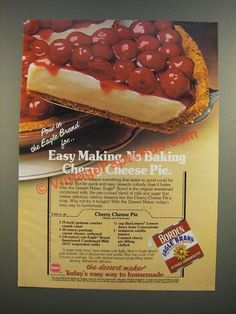 1986 Borden Eagle Brand Condensed Milk Ad - Cherry Cheese Pie Recipe-This is a 1986 ad for a Borden Eagle Brand Condensed Milk with Cherry Cheese Pie Recipe! The size of the ad is approximately The caption for this ad is 'Easy Making, N No Bake Cherry Cheesecake, Eagle Brand Cheesecake Recipe, Cheesecake Desserts, Cheesecake Condensed Milk, Condensed Milk Recipes, Cheese Pie Recipe, Cheese Pies, Lemon Dessert Recipes, Kitchen