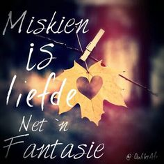 Afrikaanse sê-goedjies : Miskien is liefde net 'n fantasie New Quotes, Cute Quotes, Music Quotes, Inspirational Quotes, Qoutes About Love, Inspiring Quotes About Life, Afrikaanse Quotes, Past Relationships, Meaning Of Love