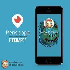 FENAPEF - Fenapef cria conta no Periscope